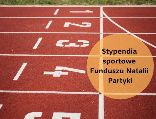 Stypendia sportowe Funduszu Natalii Partyki – wystartowała IV edycja!