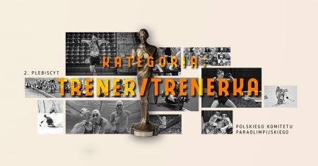 Zgłoszenie Trenerki / Trenera do Plebiscytu Komitetu Paraolimpijskiego 2020 roku